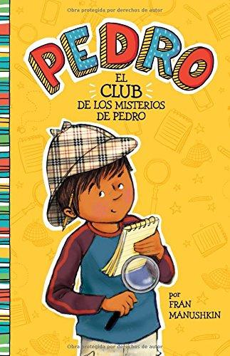 El club de los misterios de Pedro (Pedro en español) (Spanish Edition)