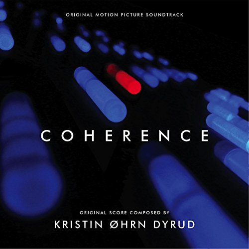 Coherence (2013) Movie Soundtrack