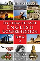 Intermediate English Comprehension - Book 2 (WITH FREE AUDIO) (English Edition)