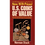 U.S. Coins of Value: All U.S. Coins From the Oldest to the Newest, Clear Photographs, Expert Tips on How Small...