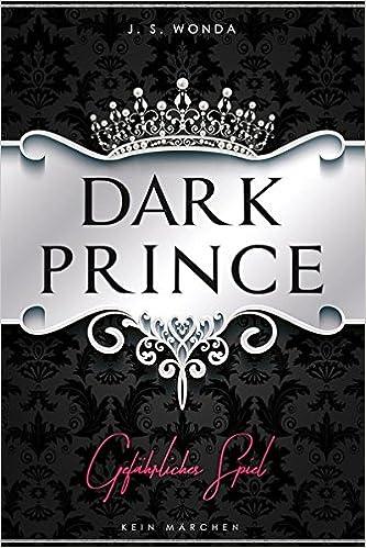 Dark Prince: Gefährliches Spiel