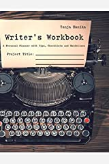 Writer´s Workbook: A Personal Planner with Tips, Checklists and Guidelines Paperback