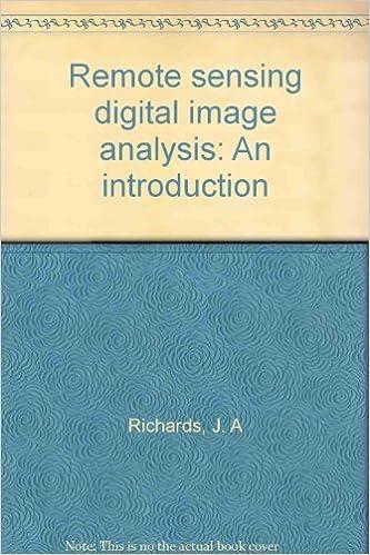 Remote Sensing Digital Image Analysis: An Introduction