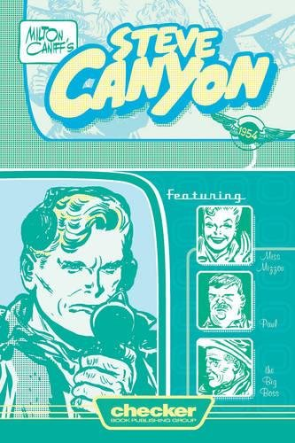 Read Online Milton Caniff's Steve Canyon: 1954 (Milton Caniff's Steve Canyon Series) pdf