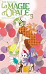 La magie d'Opale, Tome 5 : par Kusakawa