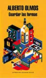 Guardar Las Formas (Literatura Random House)