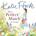 The Perfect Match Audiobook by Katie Fforde Narrated by Jilly Bond
