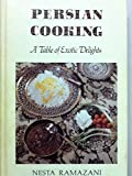img - for Persian Cooking: A Table of Exotic Delights by Nesta Ramazani (1982-10-03) book / textbook / text book