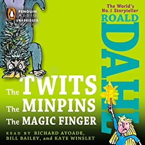 The Twits, The Minpins & The Magic Finger Audiobook