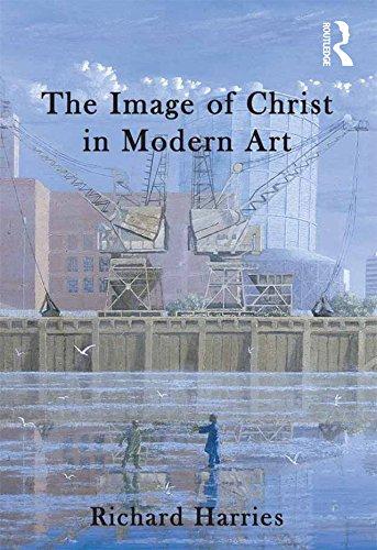 The Image of Christ in Modern Art por Richard Harries