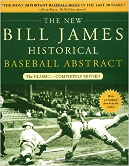 the new bill james historical baseball abstract bill james  the new bill james historical baseball abstract bill james 8601420129771 com books
