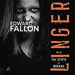 Linger 5: The Death of Dreams   Edward Fallon