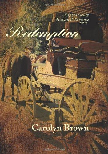 Redemption (Love's Valley Historical Romance)
