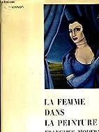 La Femme Dans La Peinture Française Moderne…