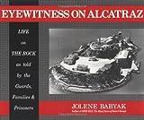 Eyewitness on Alcatraz