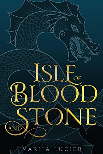 Isle of Blood and Stone (Tower of Winds) by [Lucier, Makiia]