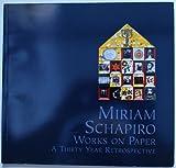 Miriam Schapiro, Miriam Schapiro and Robert A. Yassin, 0911611142