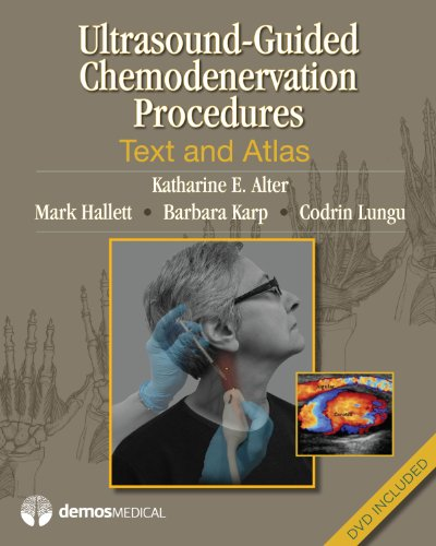 Ultrasound-Guided Chemodenervation Procedures: Text and Atlas Pdf