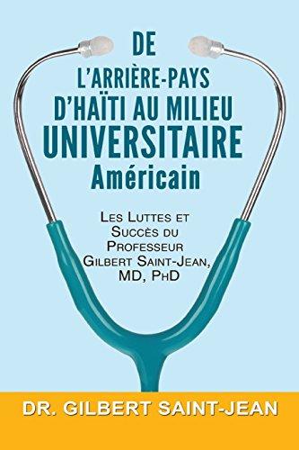 de L'Arriere-Pays D'Haiti Au Milieu Universitaire Americain  [Saint-Jean, Dr Gilbert] (Tapa Blanda)