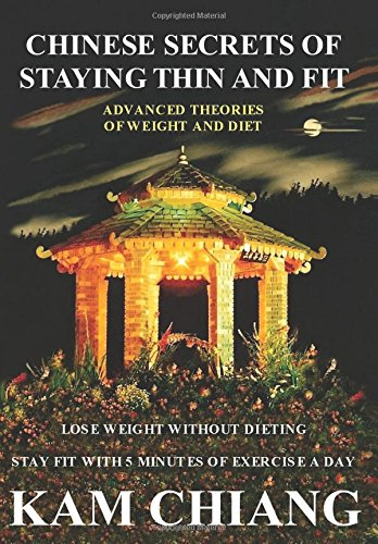 Read Online Chinese Secrets of Staying Thin and Fit pdf epub