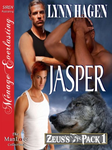 Jasper [Zeus's Pack 1] (Siren Publishing Menage Everlasting ManLove) ()