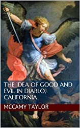 The Idea of Good and Evil in Diablo, California