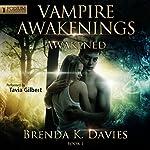 Awakened: Vampire Awakenings, Book 1 | Brenda K. Davies