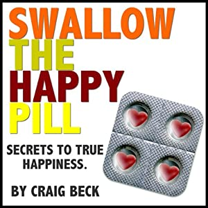 Swallow The Happy Pill Audiobook
