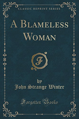 A Blameless Woman (Classic Reprint)
