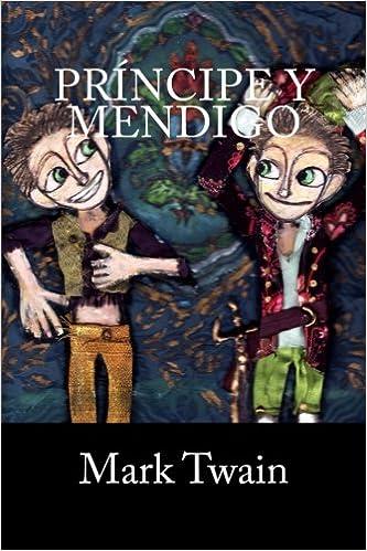 Príncipe y Mendigo (Spanish Edition)