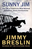img - for Sunny Jim: The Life of America's Most Beloved Horseman, James Fitzsimmons book / textbook / text book