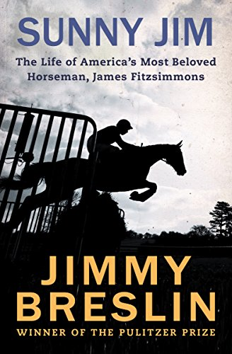 (Sunny Jim: The Life of America's Most Beloved Horseman, James Fitzsimmons)