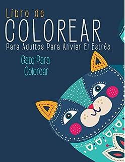 Libro de Colorear Para Adultos Para Aliviar El Estrés: Gato Para Colorear