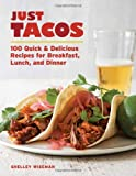 Just Tacos, Shelley Wiseman, 1600854079