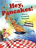 img - for Hey, Pancakes! book / textbook / text book