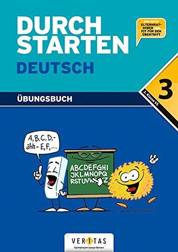 Durchstarten - Deutsch - Bisherige Ausgabe: 3. Schulstufe - Dein Übungsbuch: Übungsbuch mit Lösungen. Inkl.