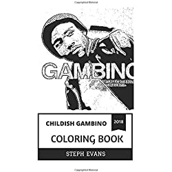 Childish Gambino Coloring Book: Contemporary Comedian and Musical Prodigy, Billboard Star and DJ, Donald Glover Inspired Adult Coloring Book