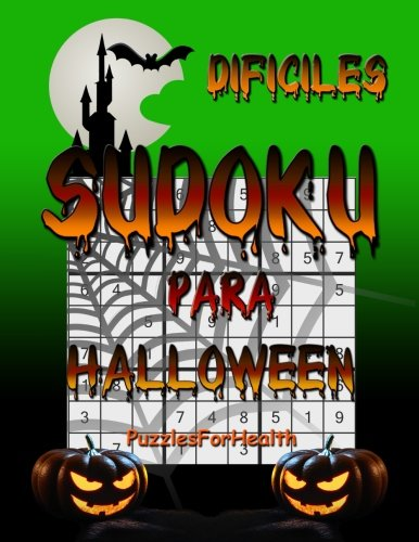 Sudoku para Halloween (dificiles) (Spanish Edition)
