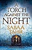 A Torch Against the Night (Ember Quartet, Book 2)
