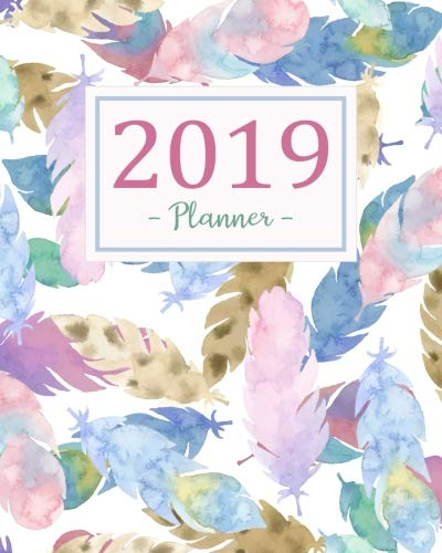 2019 Planner: Daily Weekly Monthly Calendar Planner | For Academic Agenda Schedule Organizer Logbook and Journal Notebook Planners With To To List | ... (planner 2018-2019 academic year) (Volume 4) by Vickie M. Francis