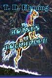 The Horses of Folkhaven, T. D. Fleming, 0989521885