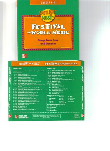 Spotlight on Music, Grades K-6, Festival of World Music Audio CDs (ELEMENTARY SPOTLIGHT ON MUSIC) by McGraw-Hill Education