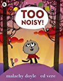 img - for Too Noisy! book / textbook / text book