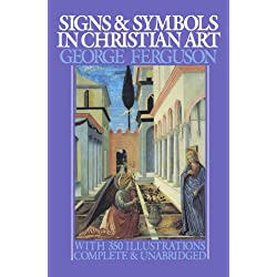 Signs and Symbols in Christian Art