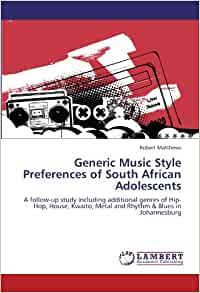 Generic Music Style Preferences Of South African