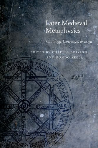 Later Medieval Metaphysics: Ontology, Language, and Logic (Medieval Philosophy: Texts and Studies) by Brand: Fordham University Press