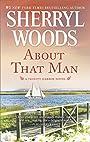 About That Man: A Romance Novel (A Trinity Harbor Novel Book 1)