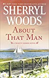 Download About That Man: A Romance Novel (A Trinity Harbor Novel Book 1) in PDF ePUB Free Online