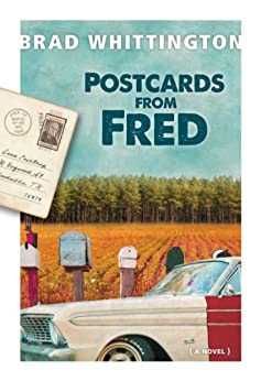 Postcards from Fred (The Fred Books Book 3) by [Whittington, Brad]