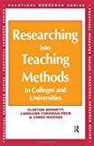 Researching into Teaching Methods, Clinton Bennet and Lorraine Foreman-Peck, 0749417684